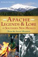 Apache Legends & Lore of Southern New Mexico Pdf/ePub eBook