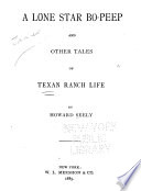 A Lone Star Bo Peep  and Other Tales of Texas Ranch Life Book PDF