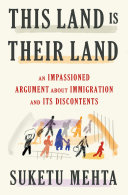 link to This land is our land : an immigrant's manifesto in the TCC library catalog