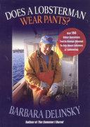 Does a Lobsterman Wear Pants