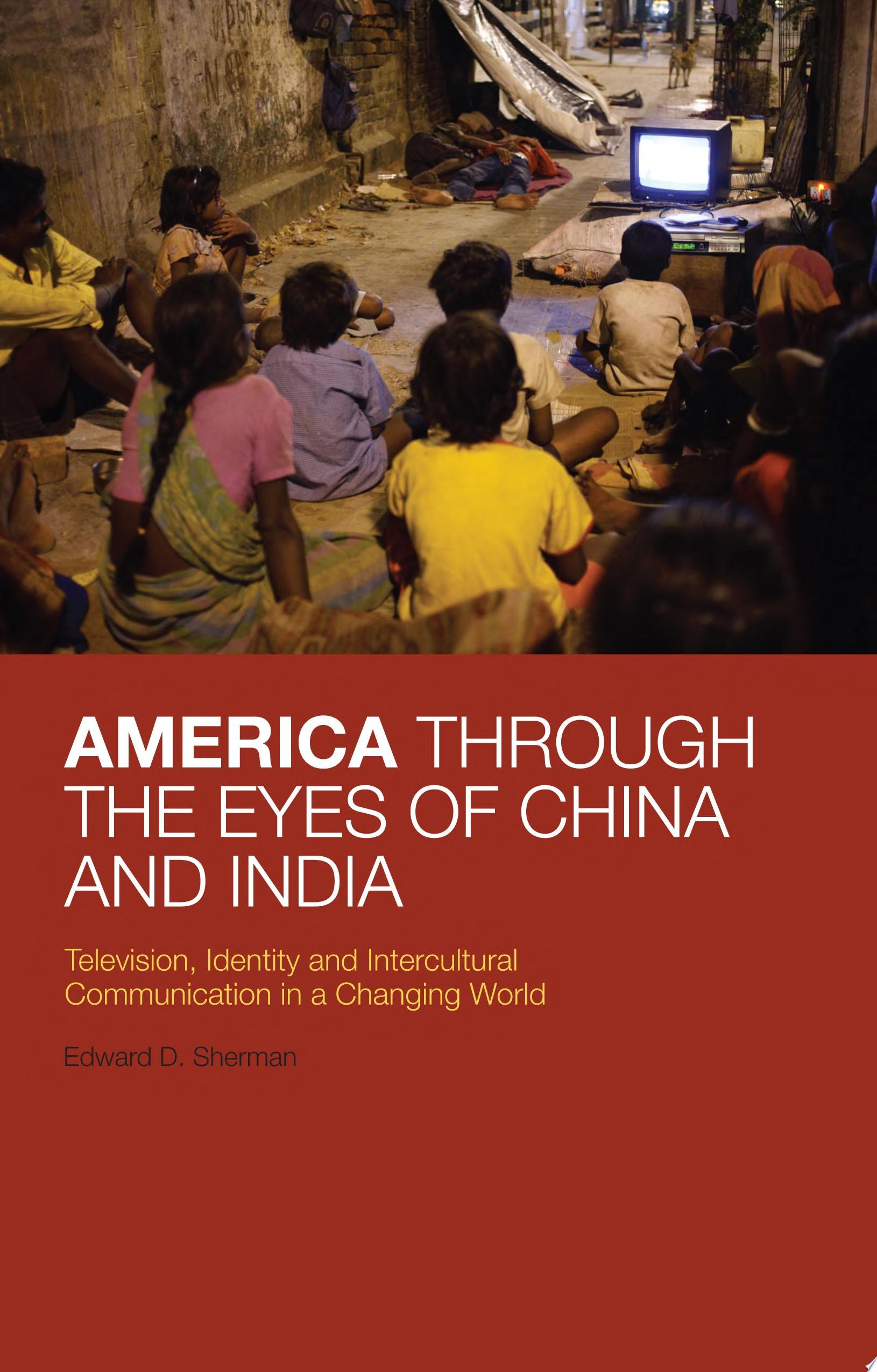 America Through the Eyes of China and India