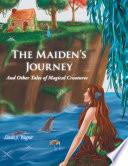 The Maiden   s Journey
