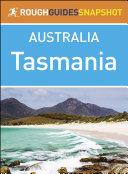 Tasmania  Rough Guides Snapshot Australia