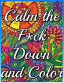 Calm the F*ck Down and Color