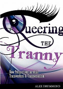 Queering the Tranny
