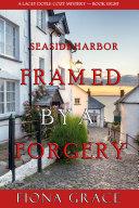 Framed by a Forgery (A Lacey Doyle Cozy Mystery—Book 8) [Pdf/ePub] eBook