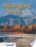 Managing Stress  Skills for Self Care  Personal Resiliency and Work Life Balance in a Rapidly Changing World Book