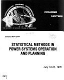 Statistical Methods in Power Systems Operation and Planning