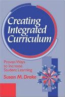 Creating integrated curriculum