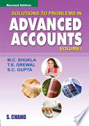 Solutions to Problems In Advanced Accounts Vol-1