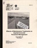 Effects of Maintenance Treatments on Asphalt Concrete Pavement Management