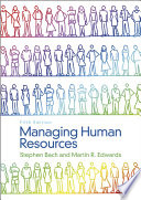 """""""Managing Human Resources: Human Resource Management in Transition"""" by Stephen Bach, Martin Edwards"""