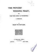The Princess' Wedding Feast; Or, The Wind Spirit of Woenfels