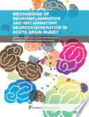 Mechanisms of Neuroinflammation and Inflammatory Neurodegeneration in Acute Brain Injury