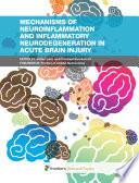 Mechanisms of Neuroinflammation and Inflammatory Neurodegeneration in Acute Brain Injury Book