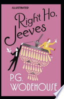 Right Ho, Jeeves Illustrated