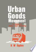 Urban Goods Movement