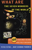 What are the Seven Wonders of the World  and 100 Other Great Cultural Lists  Fully Explicated