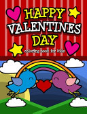 Happy Valentine s Day Coloring Book for Kids