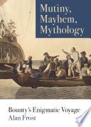 Mutiny, Mayhem, Mythology Pdf/ePub eBook