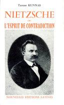 Nietzsche, ou, L'Esprit de contradiction