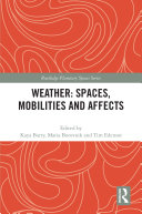 Weather  Spaces  Mobilities and Affects