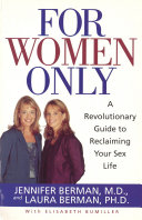 For Women Only: A Revolutionary Guide to Reclaiming Your Sex ...