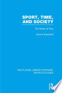 Sport Time And Society Rle Sports Studies