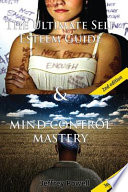 The Ultimate Self Esteem Guide and Mind Control Mastery