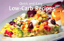 Quick and Easy Low-Carb Recipes