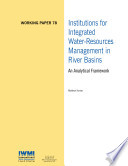 Institutions for integrated water-resources management in river basins: An analytical framework