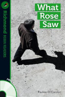 What Rose Saw, Level 3. Readers