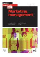 Basics Marketing 03: Marketing Management