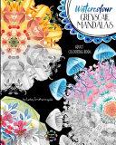 Watercolour Greyscale Mandalas Adult Colouring Book