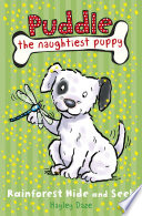 Puddle the Naughtiest Puppy: Rainforest Hide and Seek