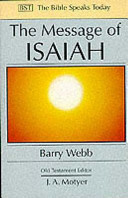 The Message of Isaiah (The Bible Speaks Today)