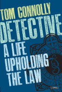 Detective: A Life Upholding the Law