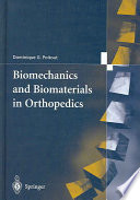Biomechanics And Biomaterials In Orthopedics Book PDF