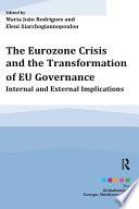 The Eurozone Crisis And The Transformation Of Eu Governance