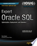 Expert Oracle SQL  : Optimization, Deployment, and Statistics