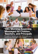 100  Morning Messages for Children  Teachers  and Principals