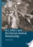 Art  Ethics and the Human Animal Relationship