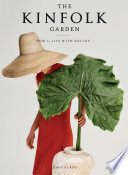 The Kinfolk Garden Book