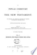 A popular commentary on the New Testament, by English and American scholars, ed. by P. Schaff