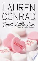 Sweet Little Lies  An LA Candy Novel  LA Candy  Book 1  Book