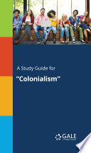 A Study Guide for  Colonialism