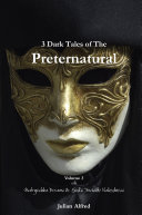 3 Dark Tales of The Preternatural   Volume 3