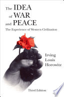 The Idea of War and Peace