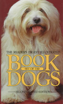 The Reader s Digest Illustrated Book of Dogs