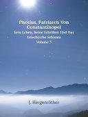 Photius, Patriarch Von Constantinopel [Pdf/ePub] eBook
